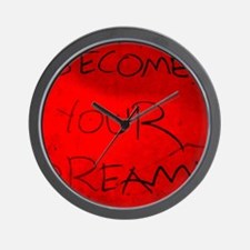 become your dream (red) Wall Clock