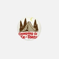 Camping Is In-Tents Mini Button