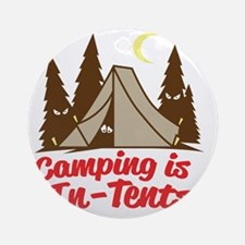 Camping Is In-Tents Round Ornament