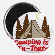 Camping Is In-Tents Magnet