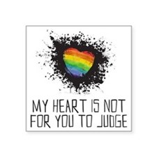 """My Heart is Not for You to  Square Sticker 3"""" x 3"""""""
