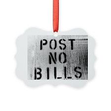 post no bills Picture Ornament