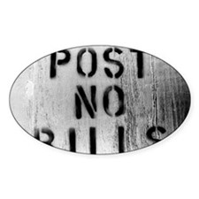 post no bills Decal