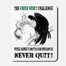 The Green Beret Challenge: Never Quit! Mousepad