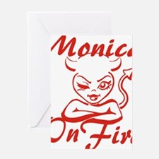 Monica On Fire Greeting Card