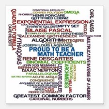 "Proud Math Teacher Square Car Magnet 3"" x 3"""