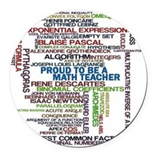 Proud Math Teacher Round Car Magnet