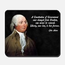 John Adams Constitution Quote Mousepad