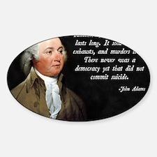 John Adams Democracy Sticker (Oval)