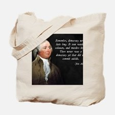 John Adams Democracy Tote Bag
