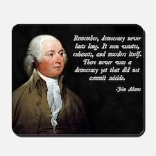 John Adams Democracy Mousepad
