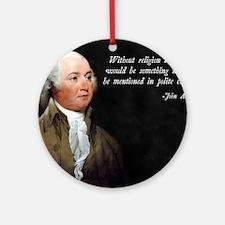 John Adams Religion Quote Round Ornament