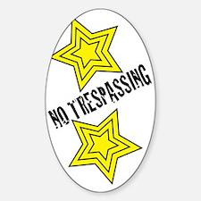 Glambert no trespassing! Decal