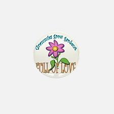 GRAMMIES GROW GARDENS FULL OF LOVE Mini Button