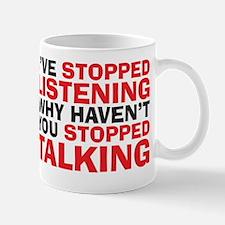 stopped talking Mug