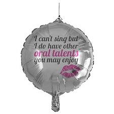 oral talents Balloon