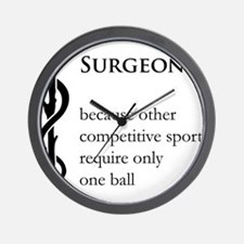 Surgeon Because... Wall Clock