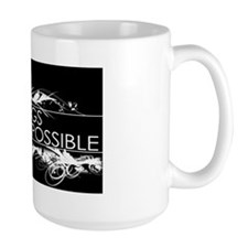 All things are possible in Black and Wh Mug
