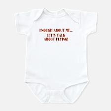 ENOUGH ABOUT ME... LET'S TALK Infant Bodysuit