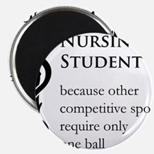 Nursing Student Because... Magnet