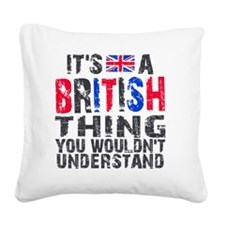 Shirt BritThing Square Canvas Pillow