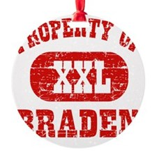Property of Braden Ornament