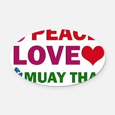 Peace Love Muay Thai Oval Car Magnet