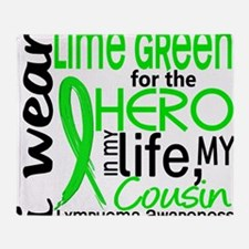 D Hero in Life Cousin Lymphoma Throw Blanket