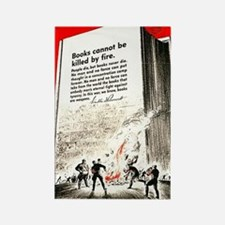 Books are weapons in the war of i Rectangle Magnet