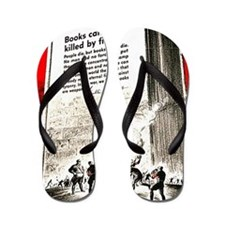 Books are weapons in the war of ideas Flip Flops