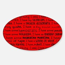 Everything I Need Red Nurse Shoulde Sticker (Oval)