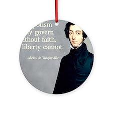 de Tocqueville Faith Quote Round Ornament