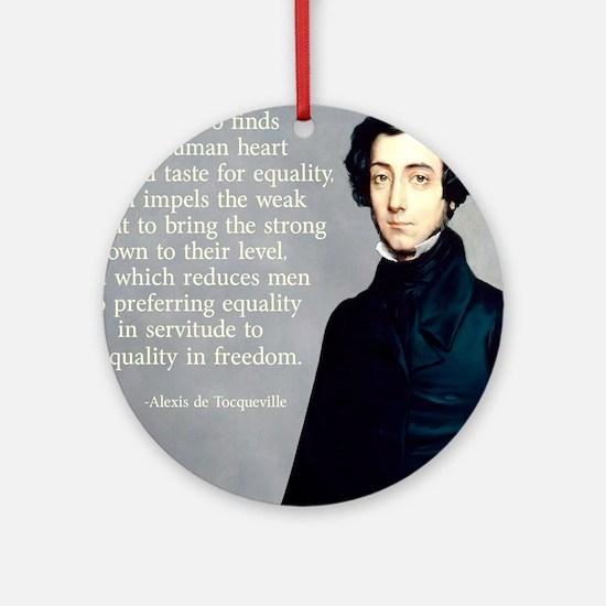 de Tocqueville Equality Quote Round Ornament
