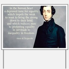 de Tocqueville Equality Quote Yard Sign