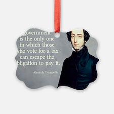 de Tocqueville Tax  Quote Ornament