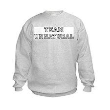 Team UNNATURAL Sweatshirt