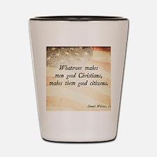 Daniel Webster Christian Quote Shot Glass