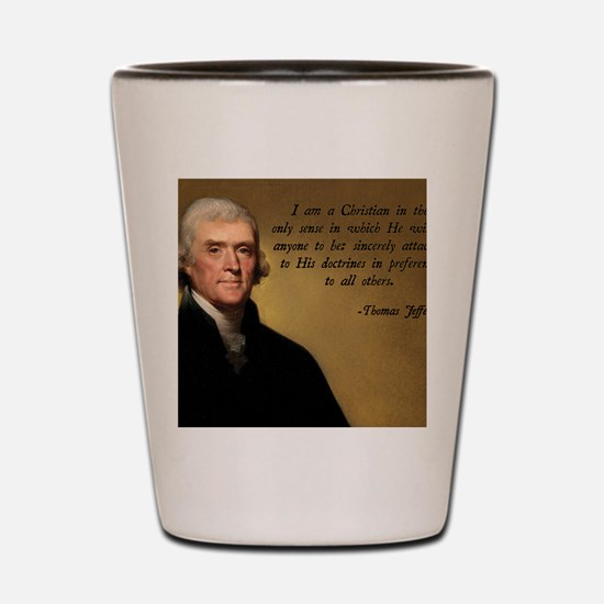 Thomas Jefferson Christian Quote Shot Glass