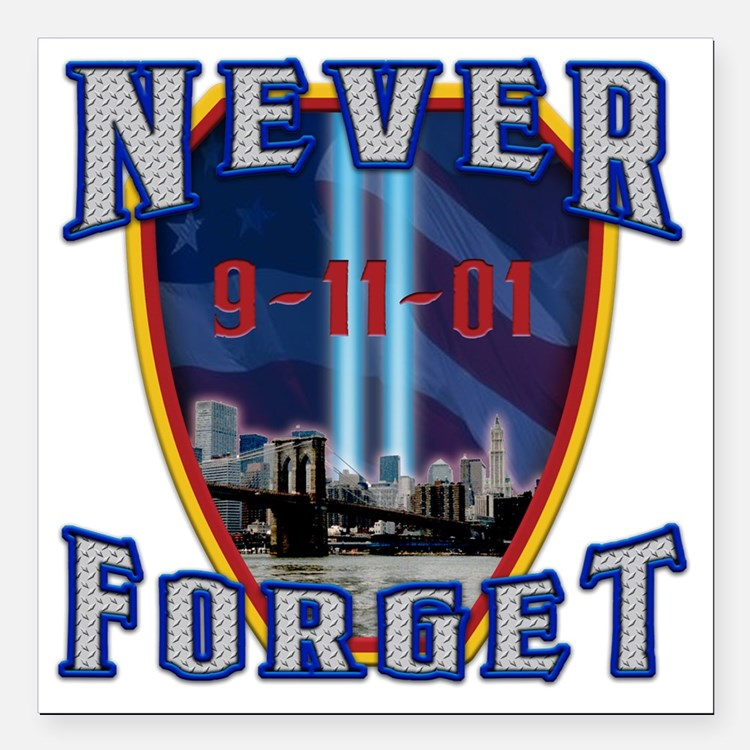 "Never Forget Square Car Magnet 3"" x 3"""