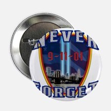 """Never Forget 2.25"""" Button"""