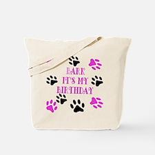 Bark Its My Birthday Pink Tote Bag
