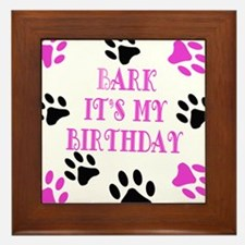 Bark Its My Birthday Pink Framed Tile