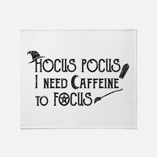 Hocus Pocus, I need Caffeine to Focu Throw Blanket