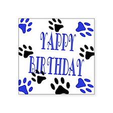 "Yappy Birthday Blue Square Sticker 3"" x 3"""