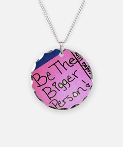 Be The Bigger Person Necklace