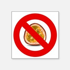 "Stop Passion Fruit Allergie Square Sticker 3"" x 3"""