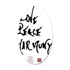 Love, Peace, Harmony Oval Car Magnet
