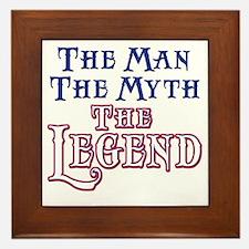 Man Myth Legend Framed Tile