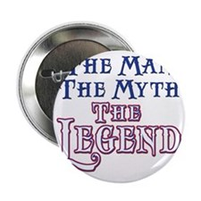 "Man Myth Legend 2.25"" Button"