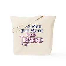 Man Myth Legend Tote Bag